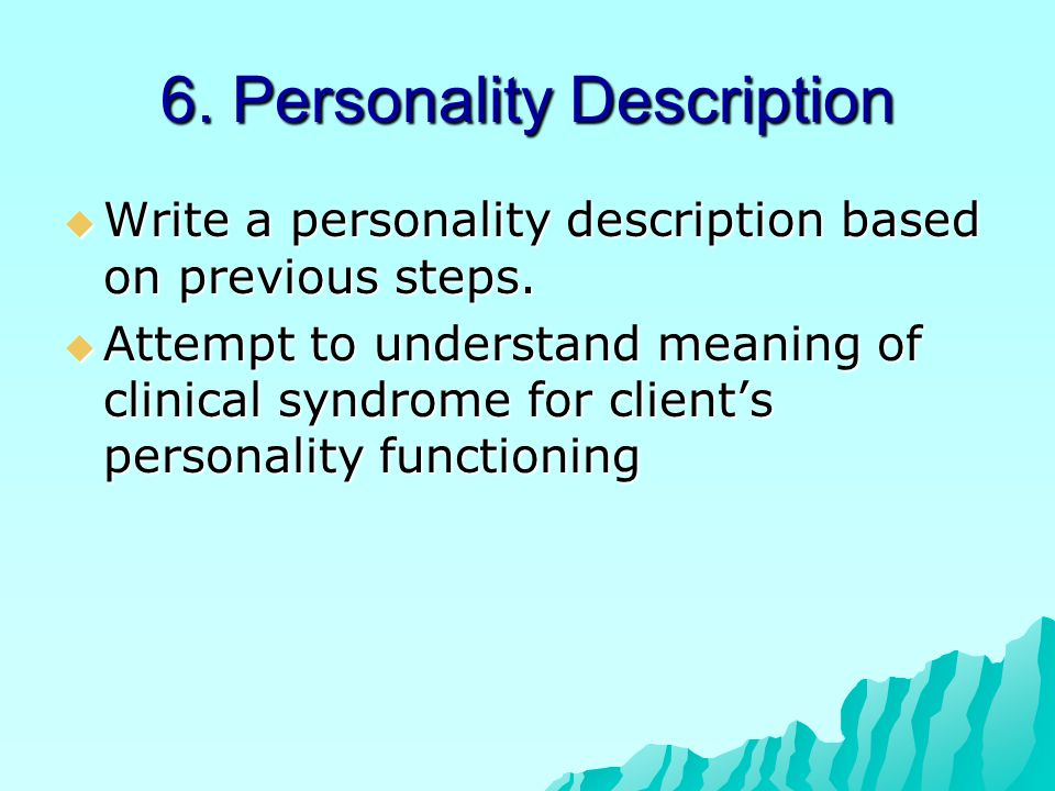 6. Personality Description