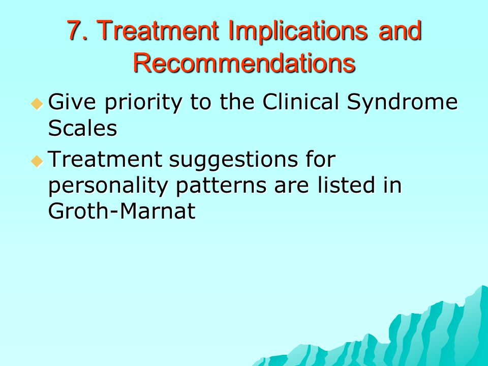 7. Treatment Implications and Recommendations