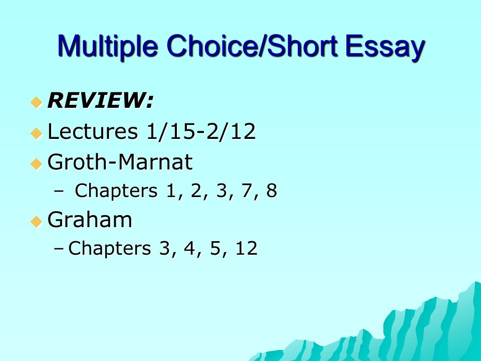 Multiple Choice/Short Essay