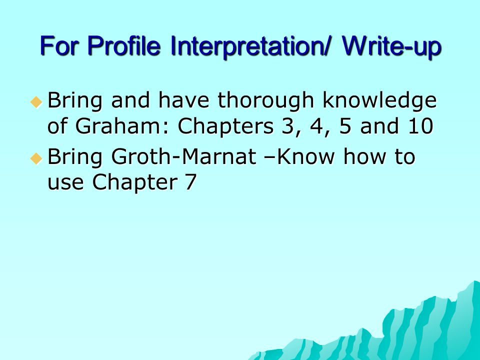 For Profile Interpretation/ Write-up