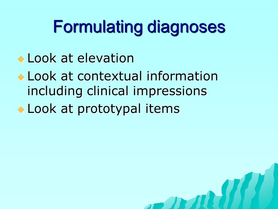 Formulating diagnoses