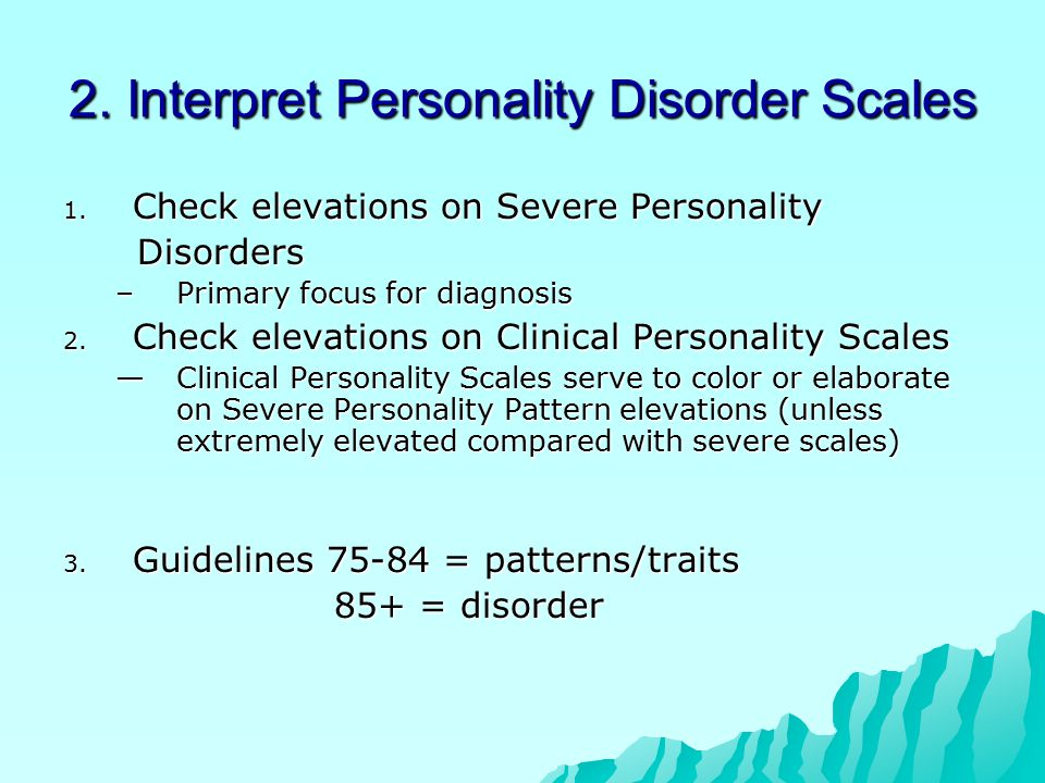 2. Interpret Personality Disorder Scales