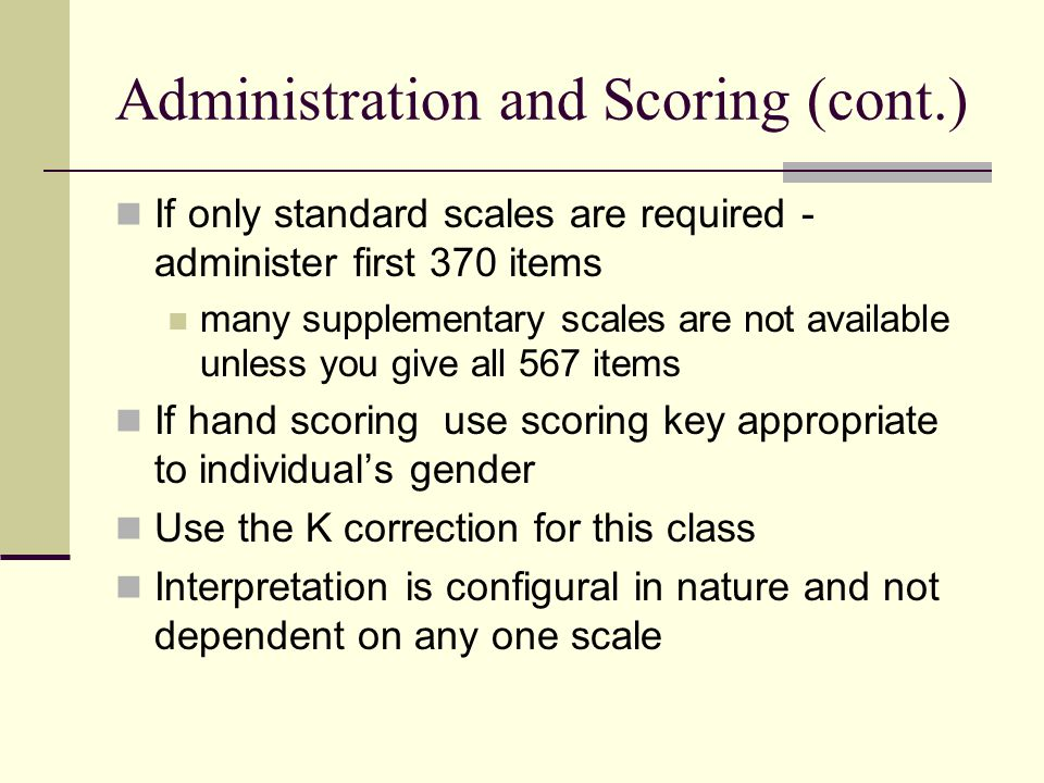 Administration and Scoring (cont.)