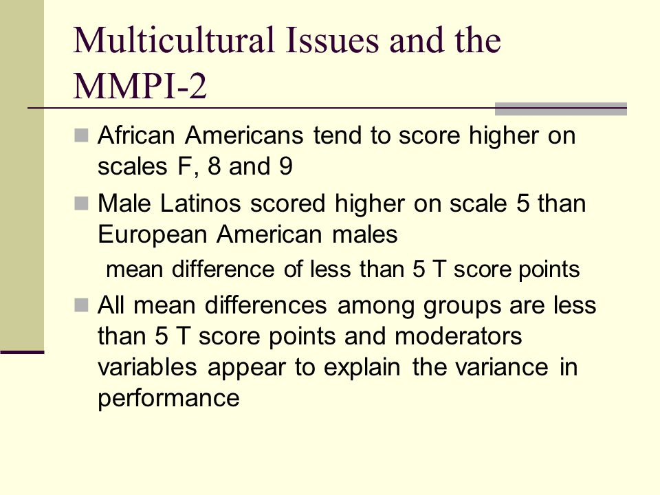 Multicultural Issues and the MMPI-2