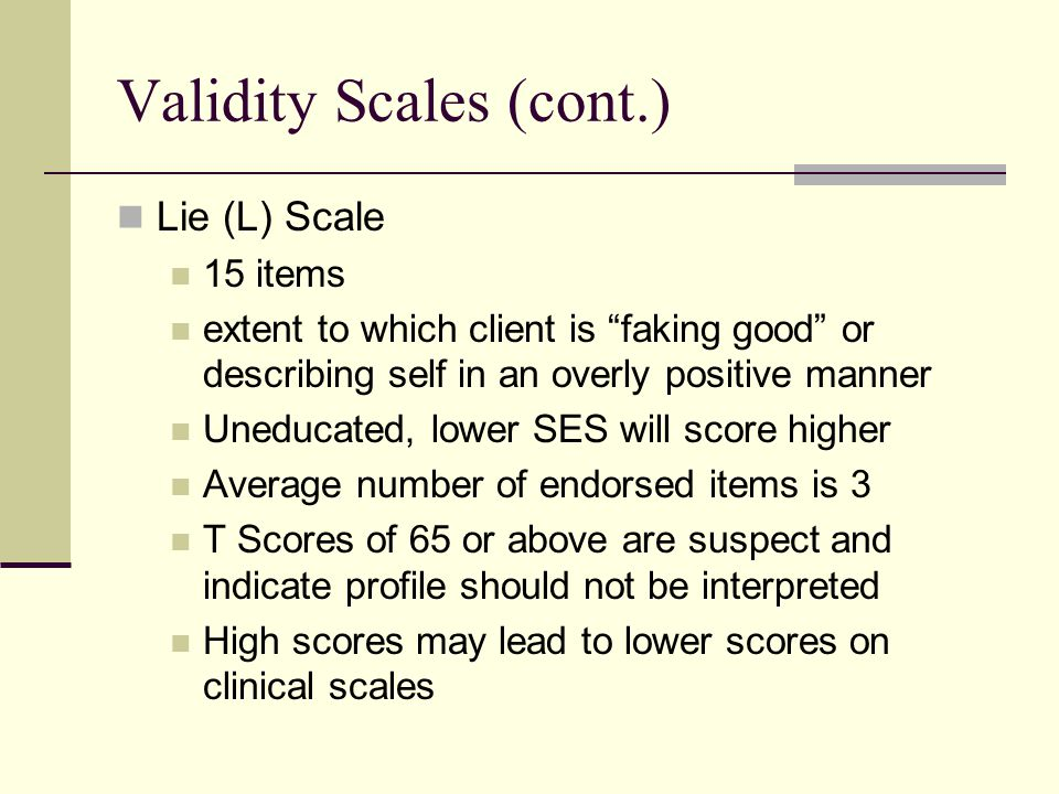 Validity Scales (cont.)