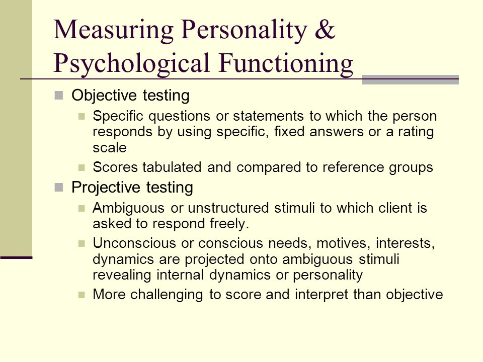 Measuring Personality & Psychological Functioning