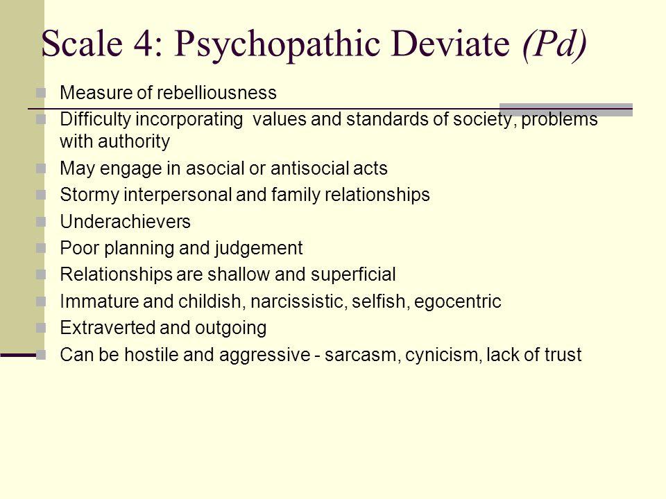 Scale 4: Psychopathic Deviate (Pd)