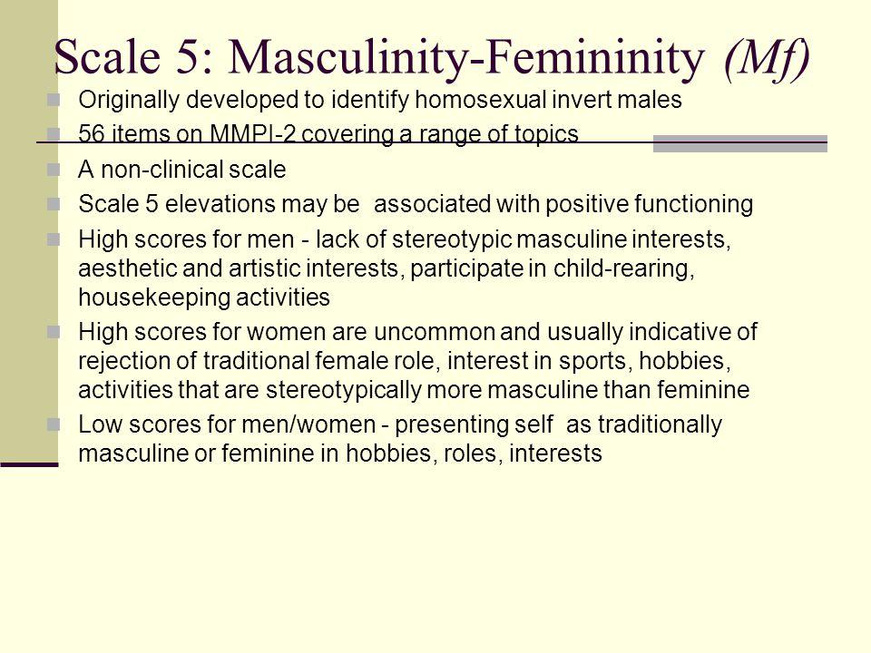 Scale 5: Masculinity-Femininity (Mf)