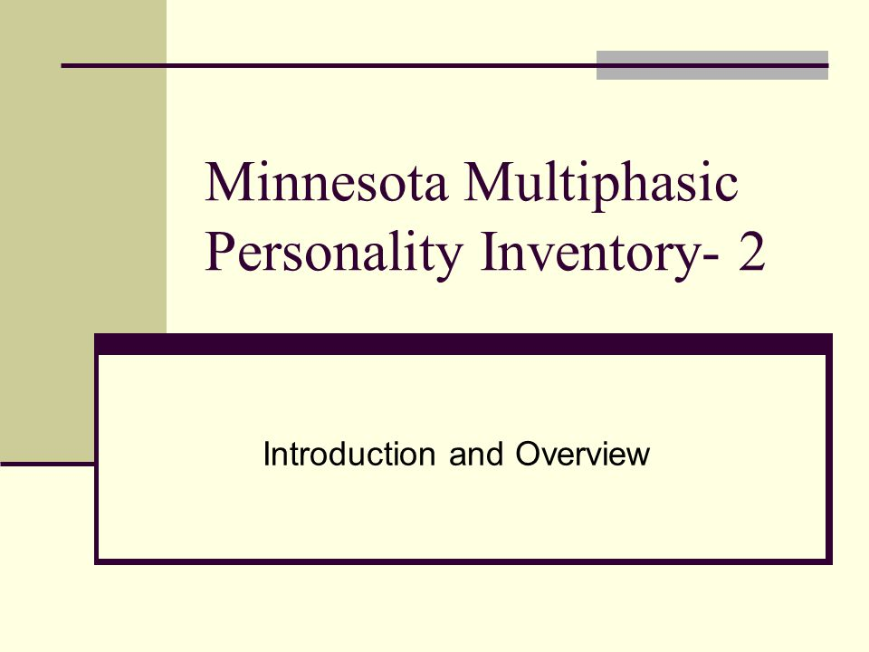 Minnesota Multiphasic Personality Inventory- 2