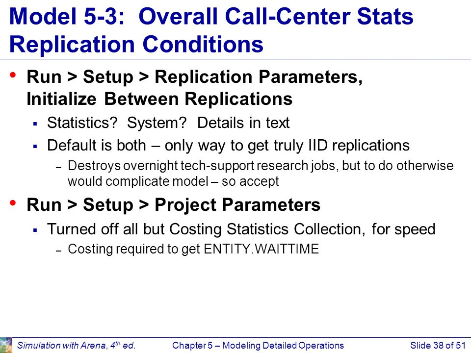 Model 5-3: Overall Call-Center Stats Replication Conditions
