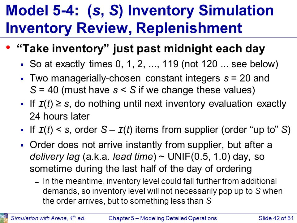 Model 5-4: (s, S) Inventory Simulation Inventory Review, Replenishment