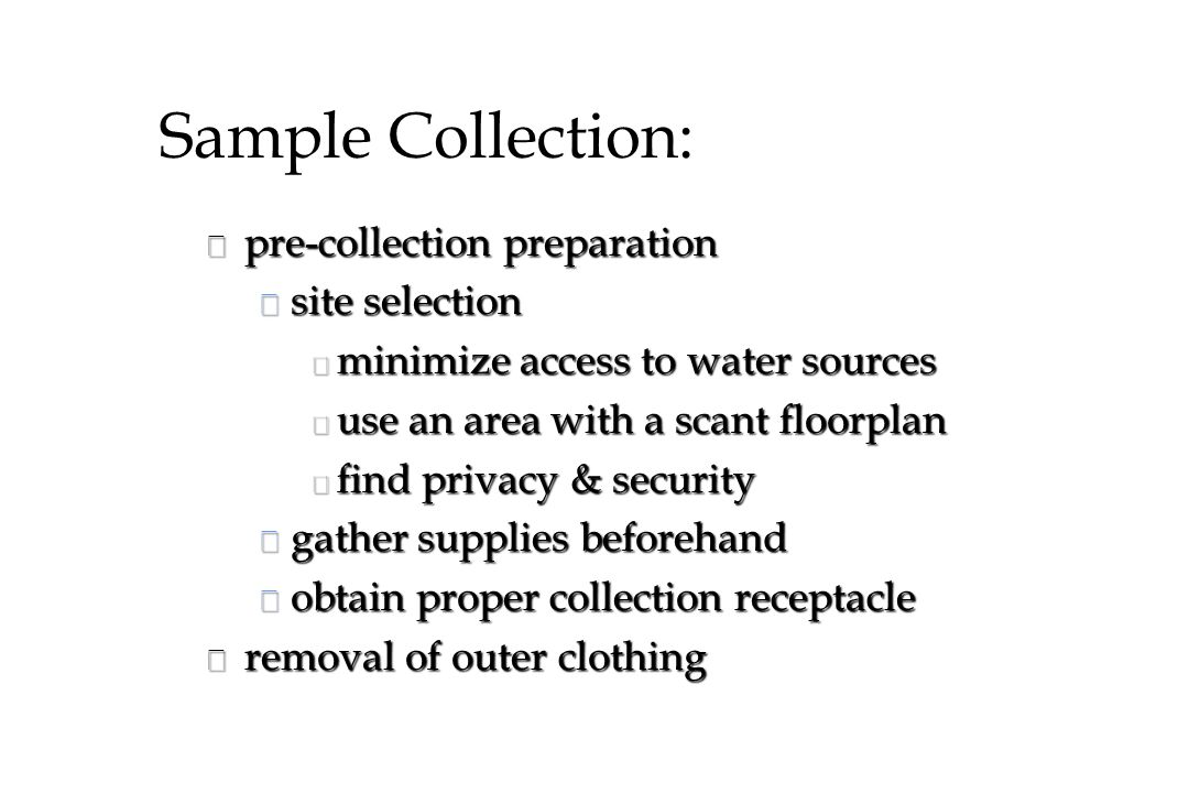 Sample Collection: pre-collection preparation site selection