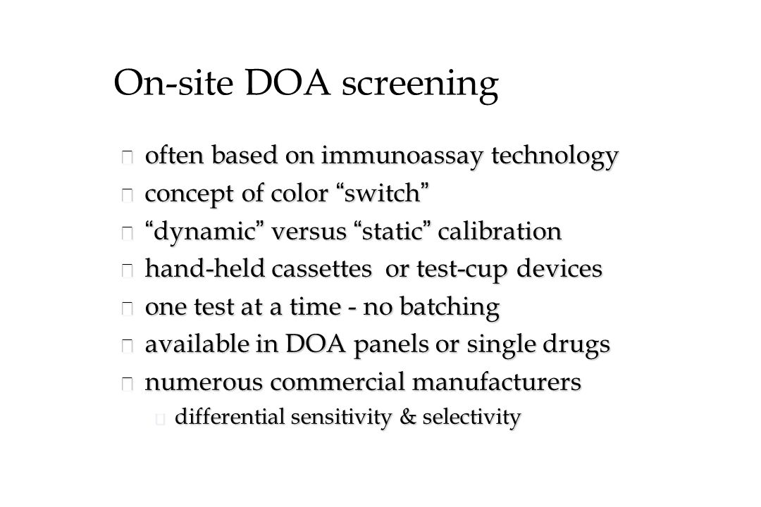 On-site DOA screening often based on immunoassay technology