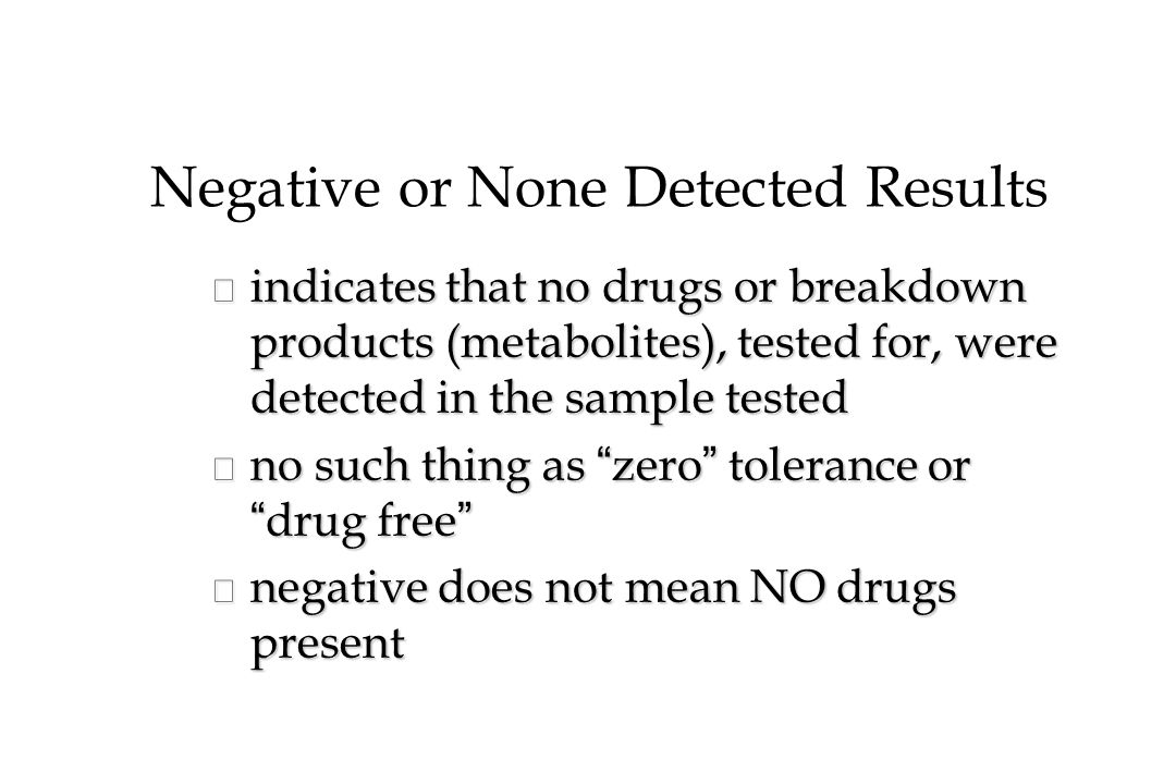 Negative or None Detected Results