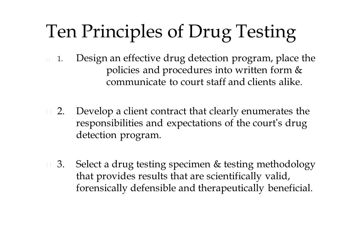 Ten Principles of Drug Testing