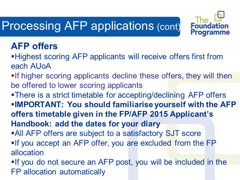 Processing AFP applications (cont)