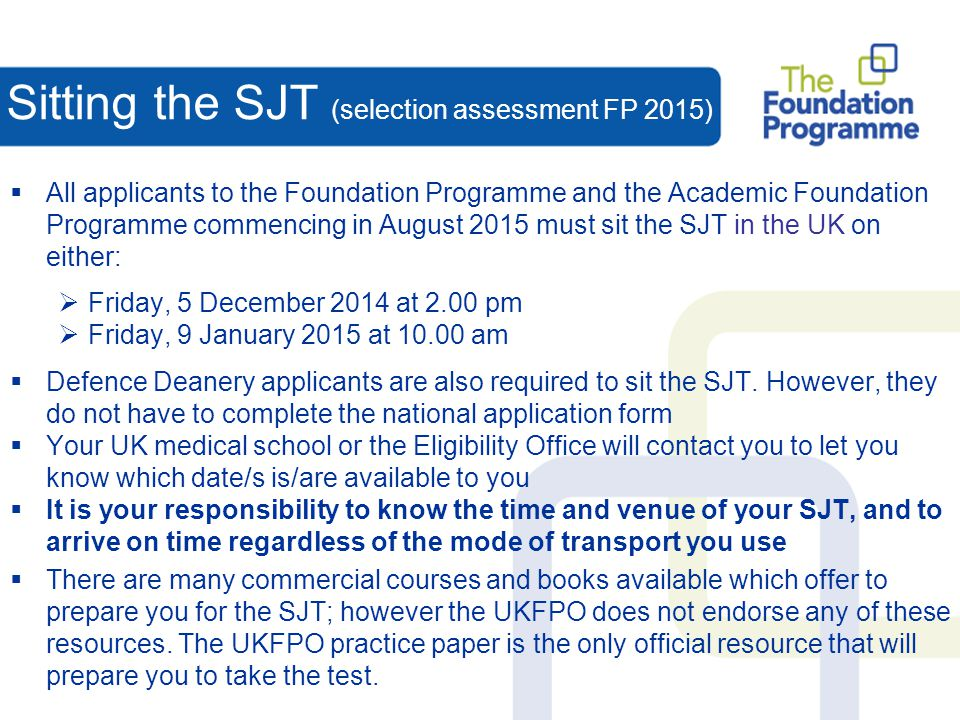 Sitting the SJT (selection assessment FP 2015)
