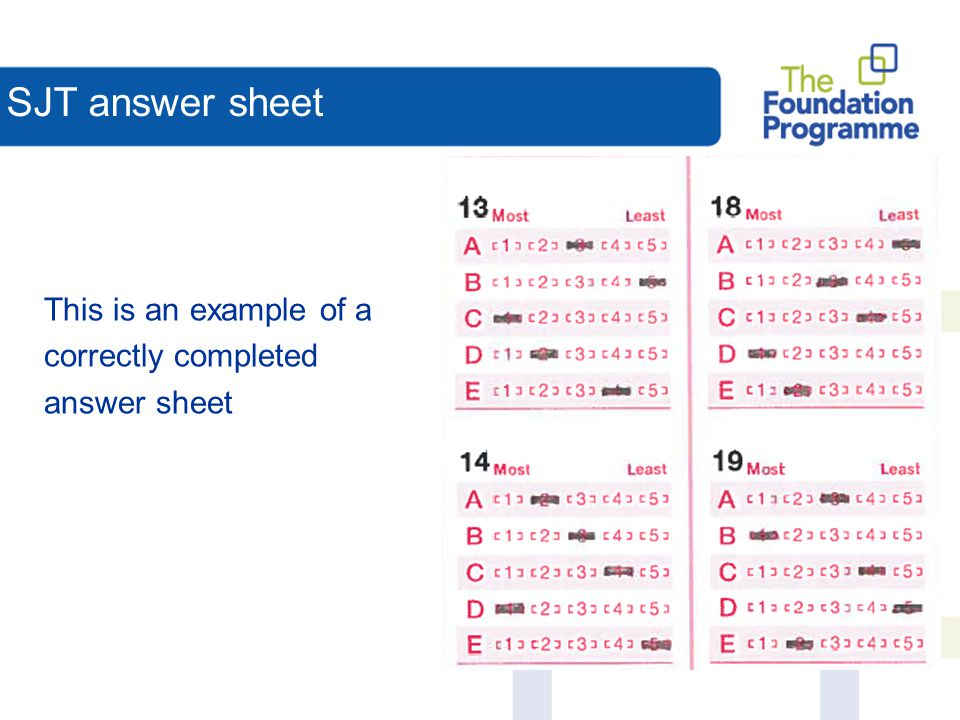 SJT answer sheet This is an example of a correctly completed