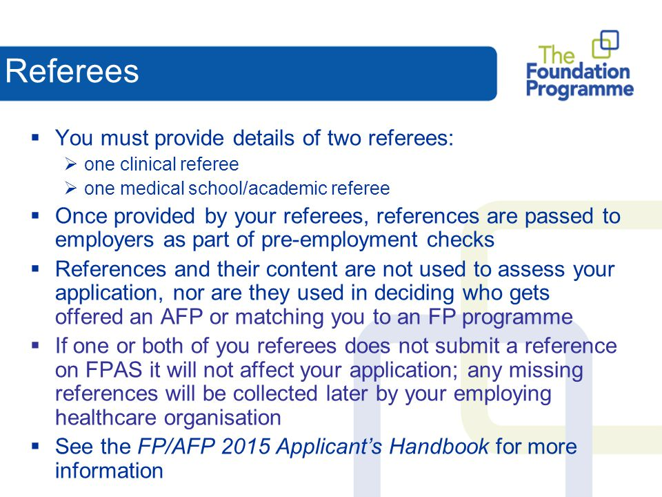 Referees You must provide details of two referees: