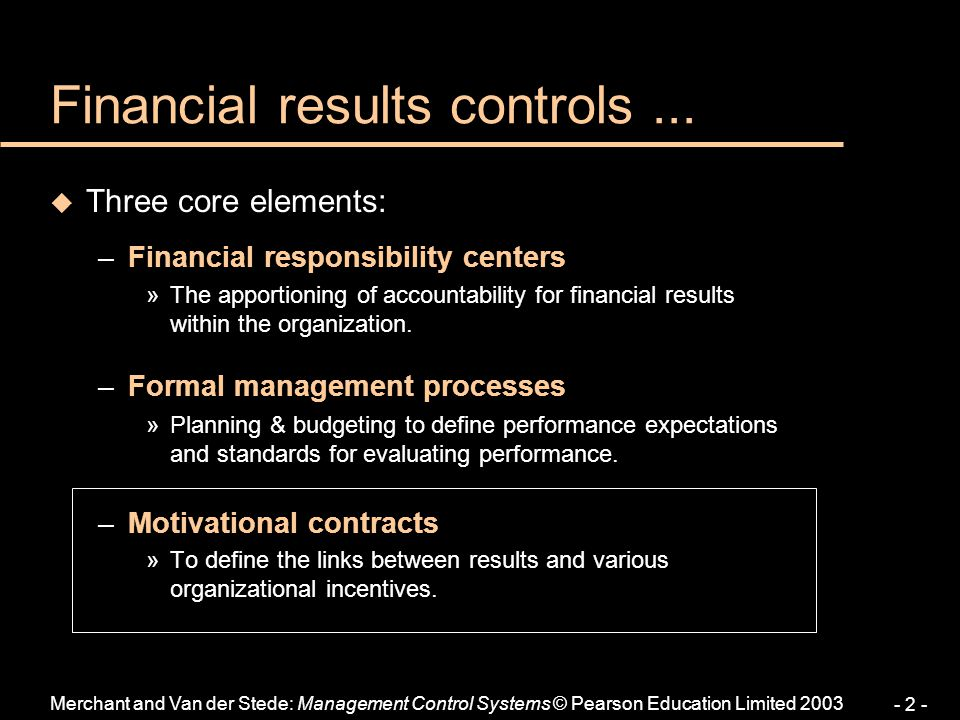 Financial results controls ...