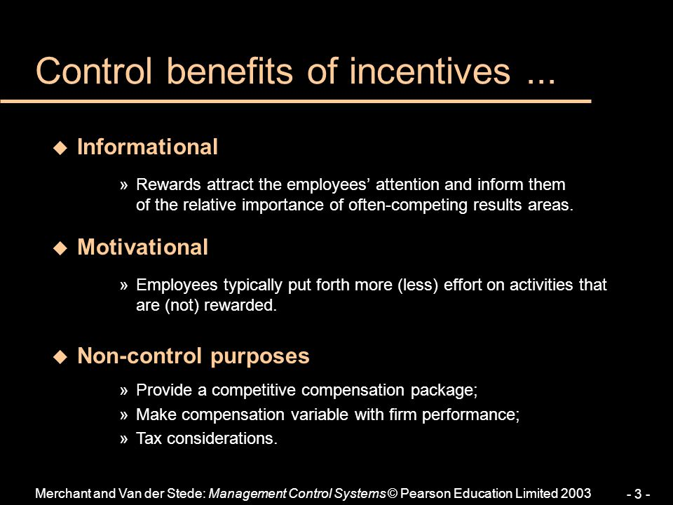 Control benefits of incentives ...