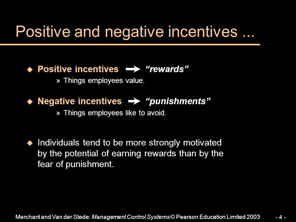 Positive and negative incentives ...