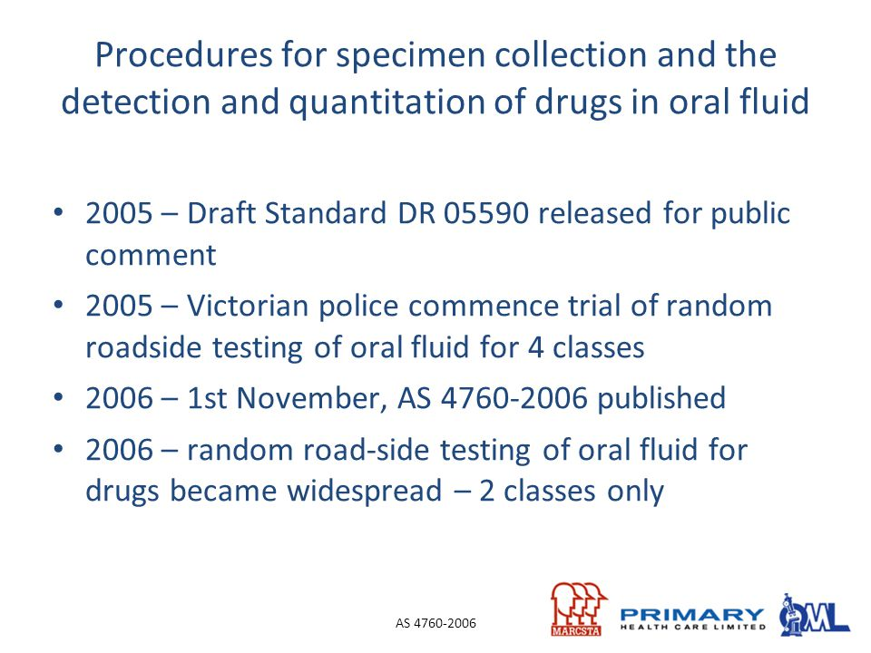 Procedures for specimen collection and the detection and quantitation of drugs in oral fluid