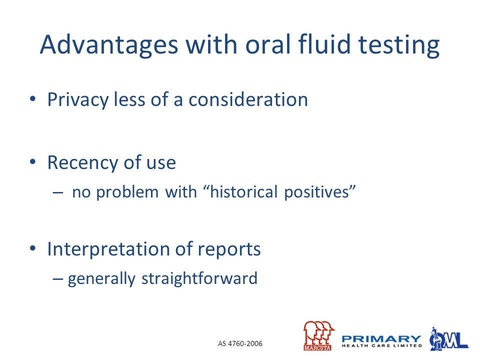 Advantages with oral fluid testing