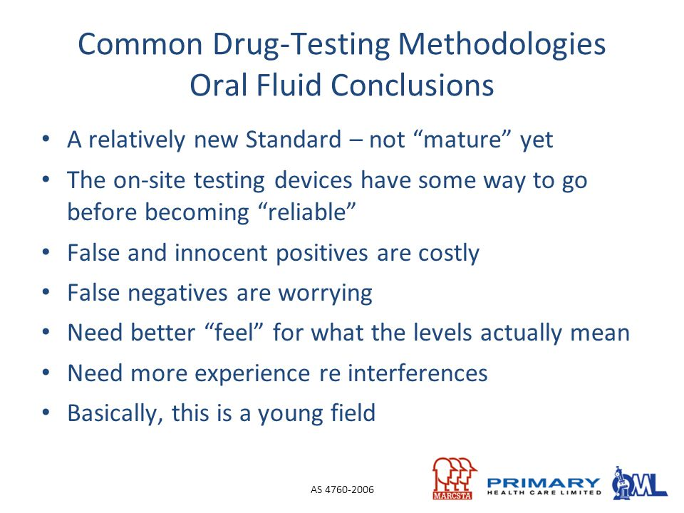 Common Drug-Testing Methodologies Oral Fluid Conclusions