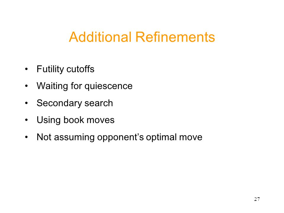 Additional Refinements