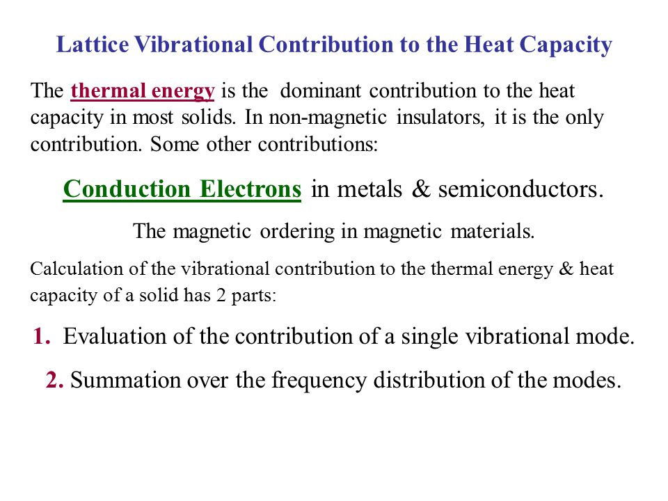 Lattice Vibrational Contribution to the Heat Capacity