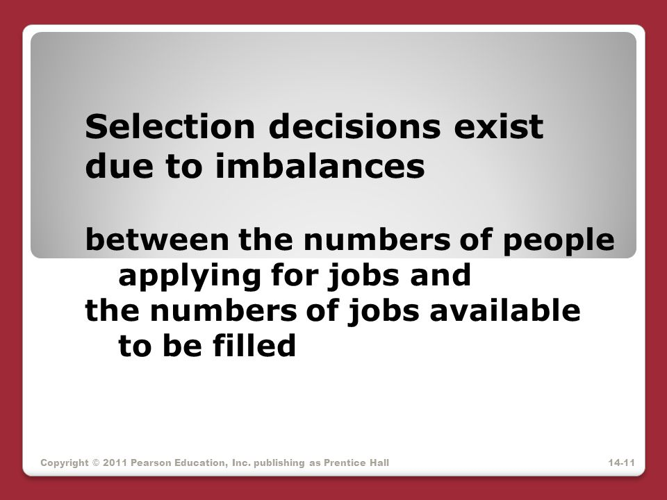 Selection decisions exist due to imbalances
