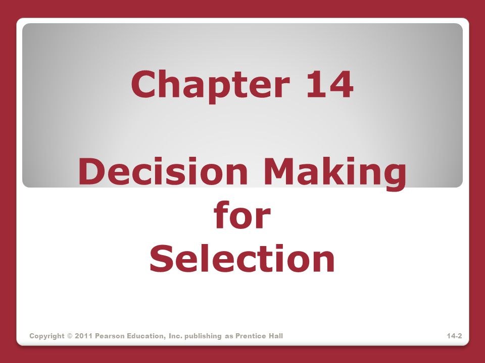 Chapter 14 Decision Making for Selection
