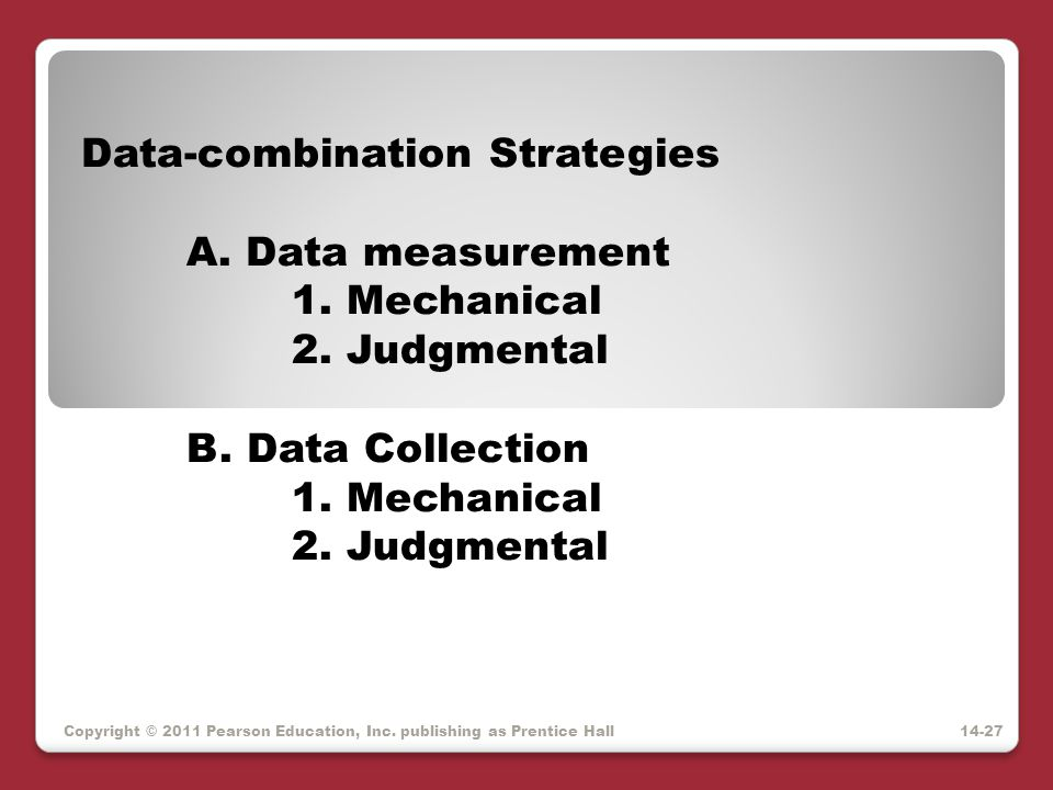 Data-combination Strategies A. Data measurement 1. Mechanical