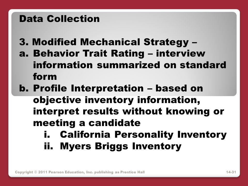 3. Modified Mechanical Strategy –