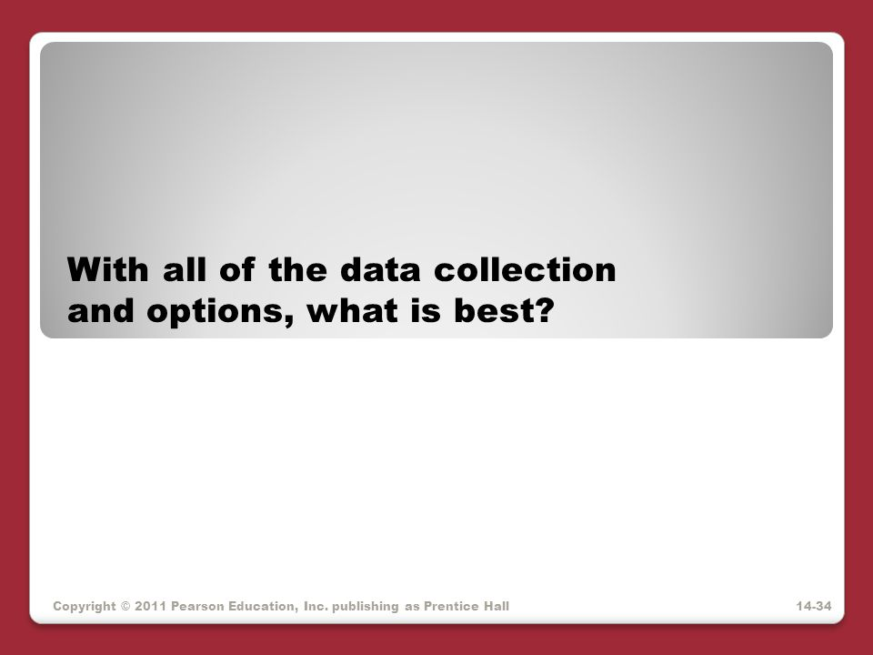 With all of the data collection and options, what is best