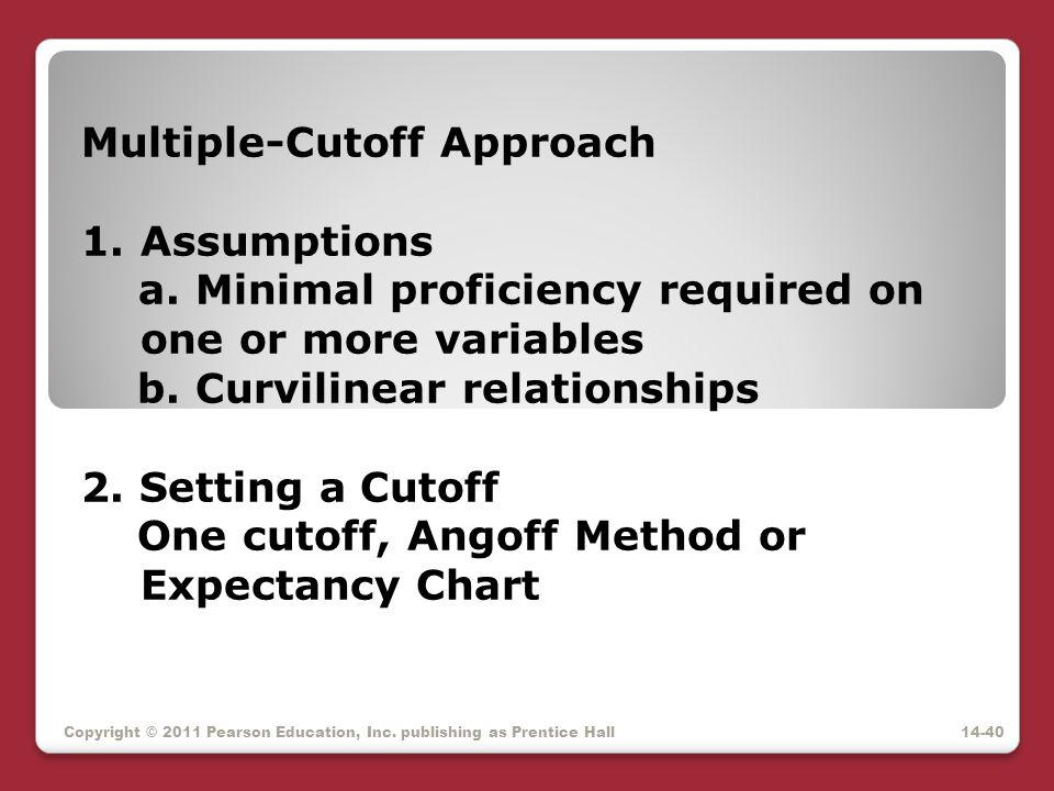 Multiple-Cutoff Approach Assumptions
