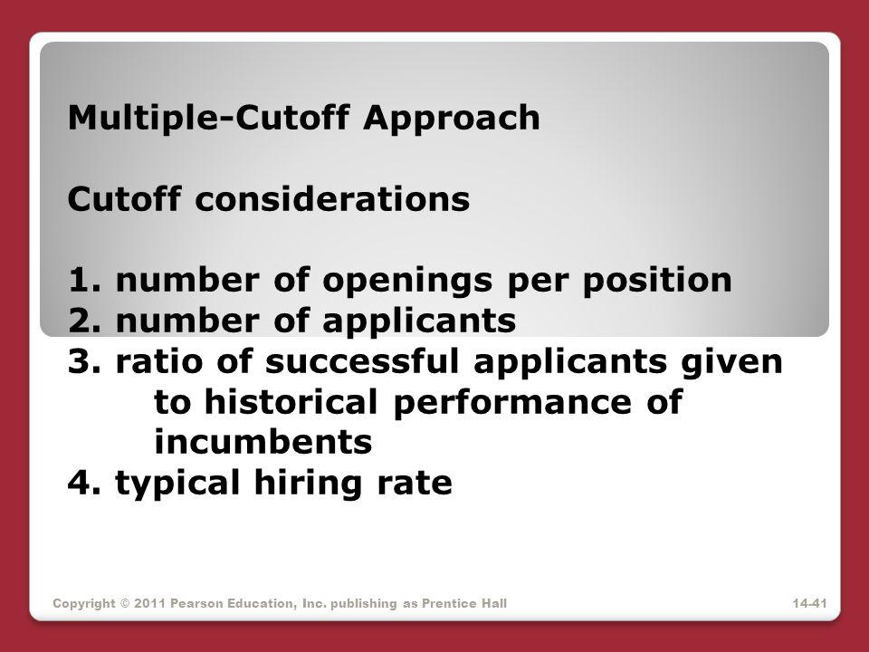 Multiple-Cutoff Approach Cutoff considerations