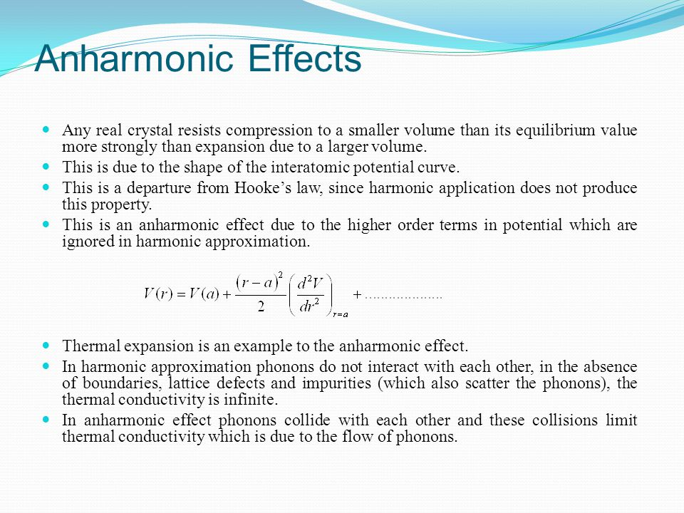 Anharmonic Effects