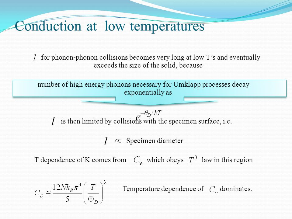 Conduction at low temperatures