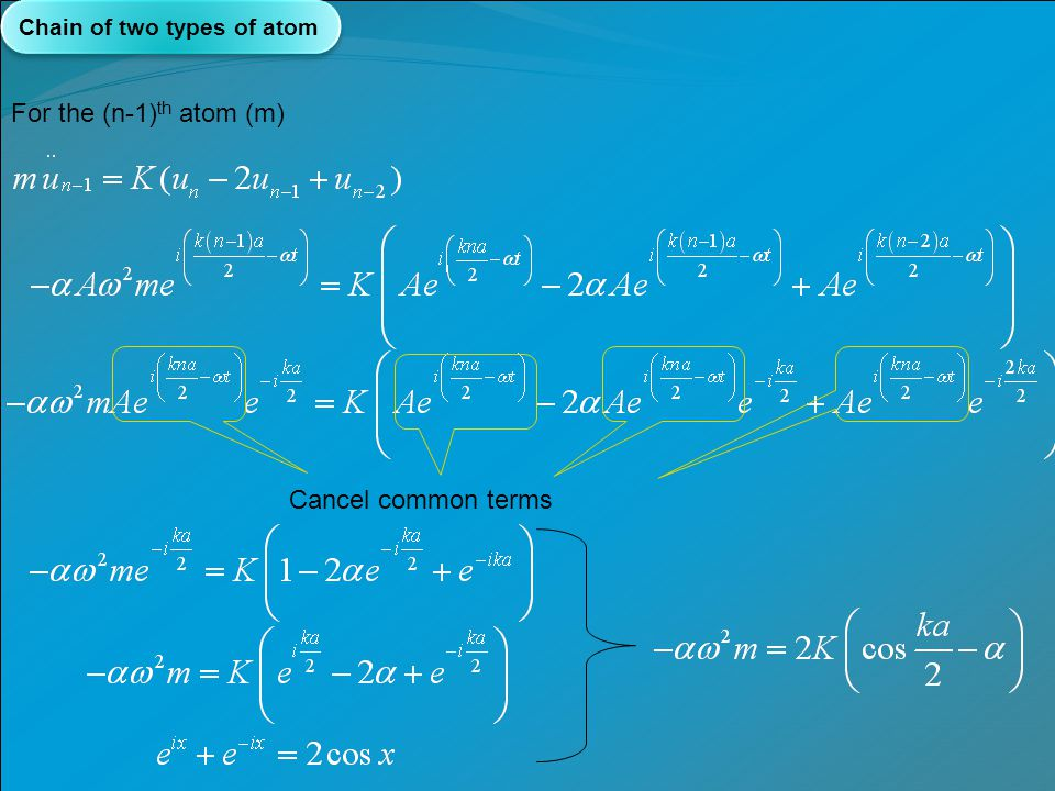 For the (n-1)th atom (m) Cancel common terms
