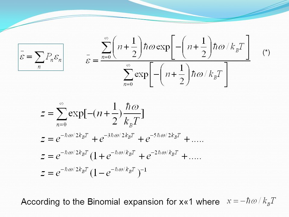 According to the Binomial expansion for x«1 where