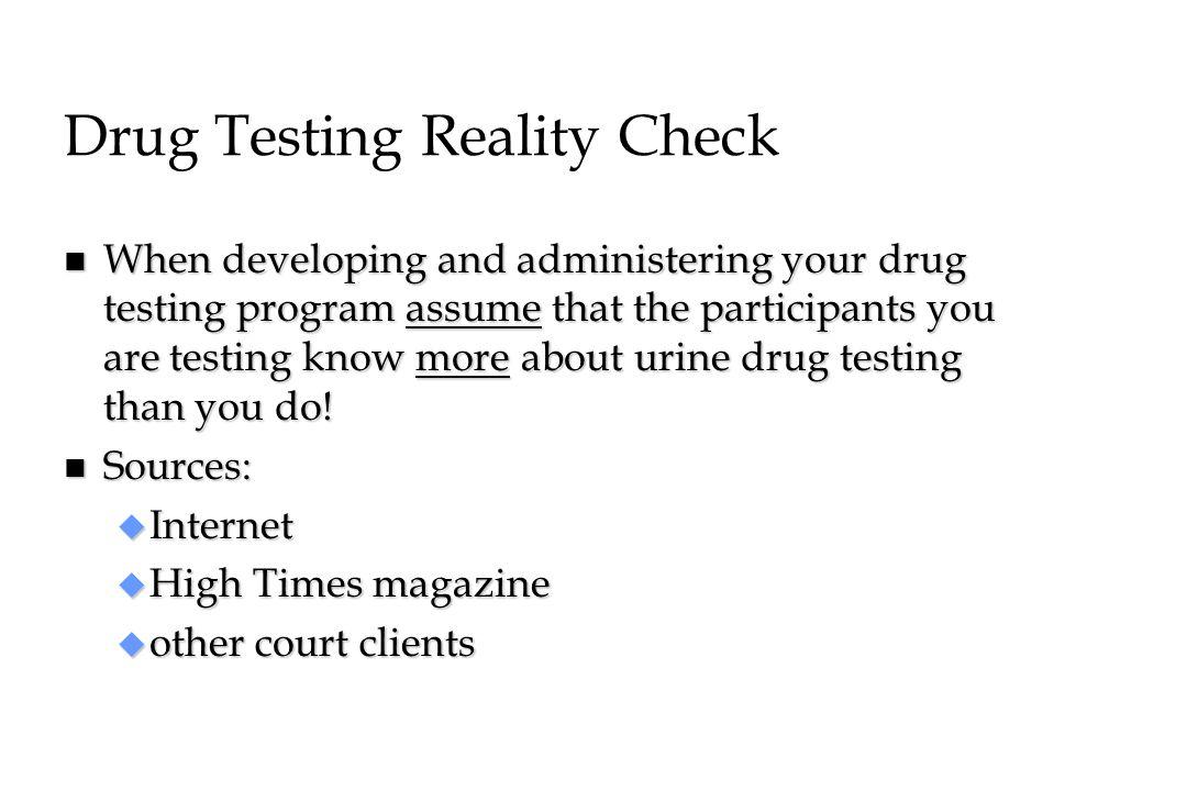 Drug Testing Reality Check