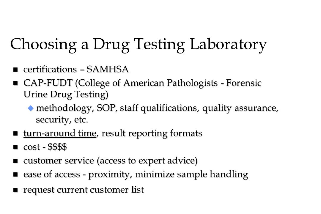 Choosing a Drug Testing Laboratory