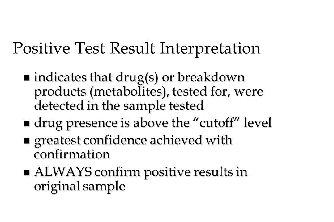Positive Test Result Interpretation