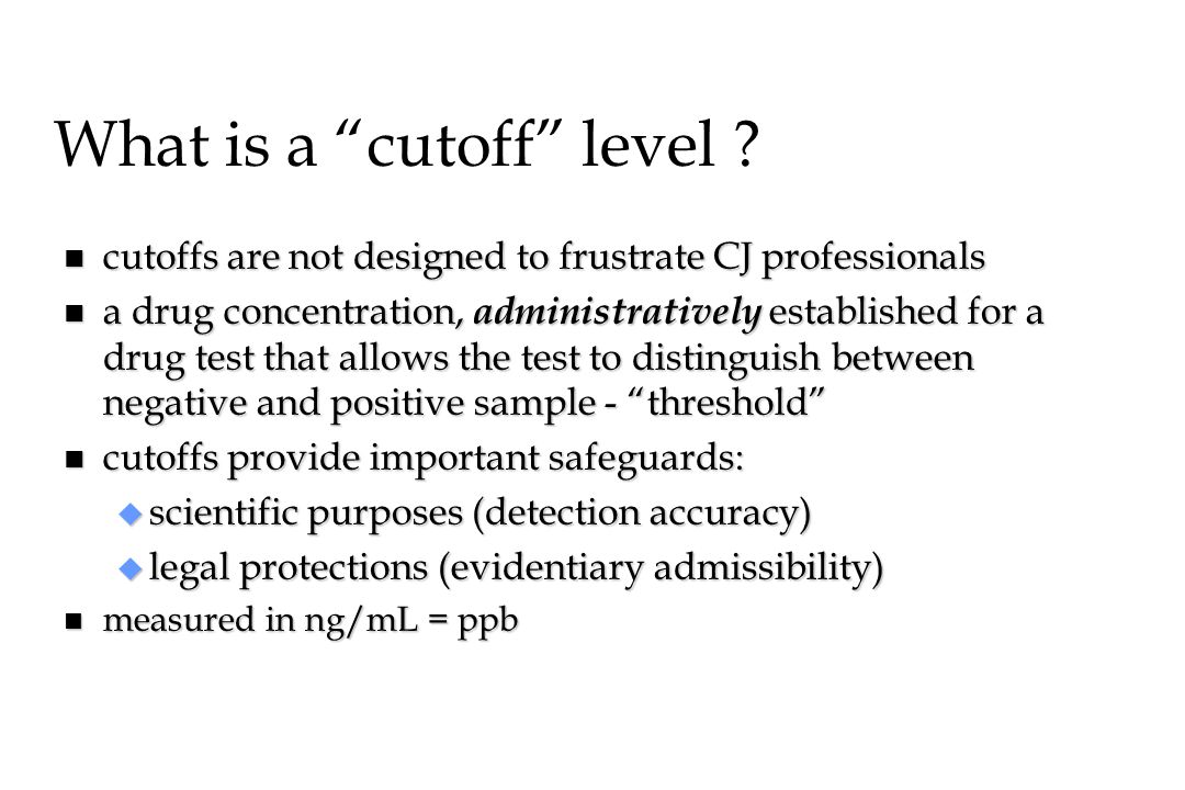 What is a cutoff level
