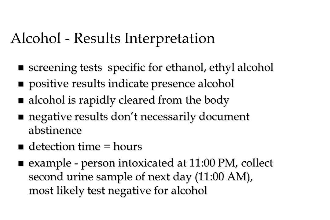 Alcohol - Results Interpretation