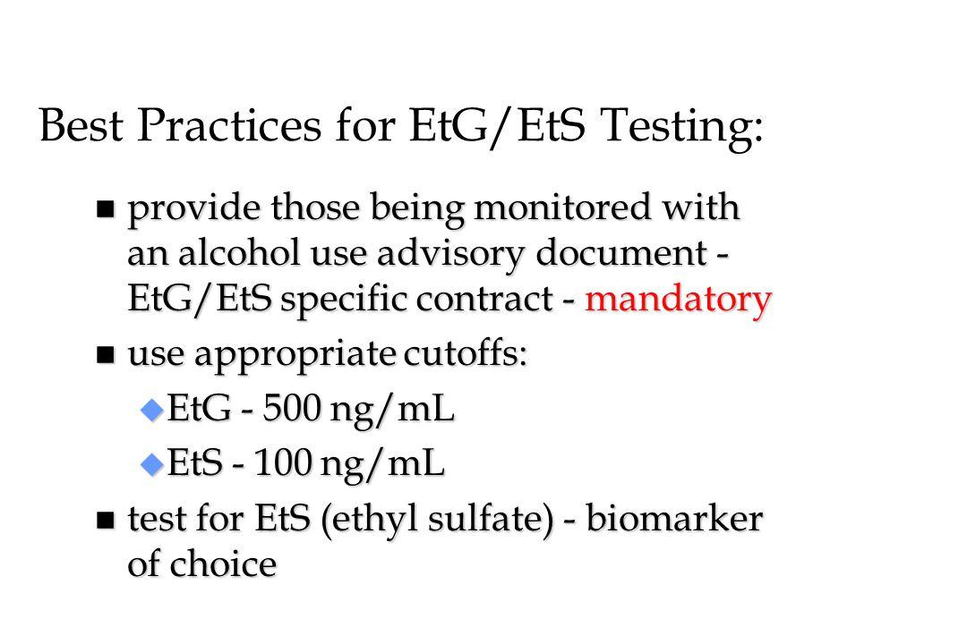 Best Practices for EtG/EtS Testing: