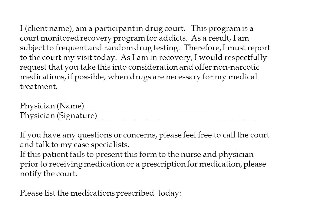 I (client name), am a participant in drug court