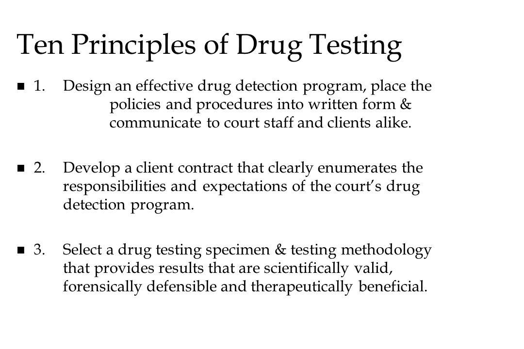 Ten Principles of Drug Testing